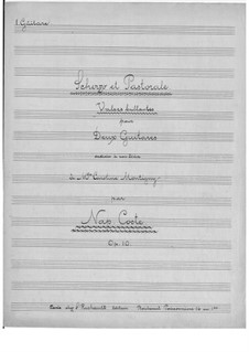 Scherzo and Pastorale for Two Guitars, Op.10: First part, Second part by Napoléon Coste