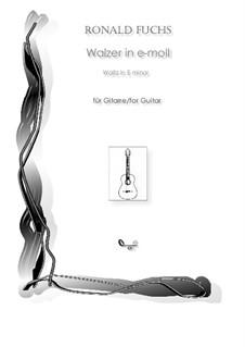 Waltz in E minor: Waltz in E minor by Ronald Fuchs