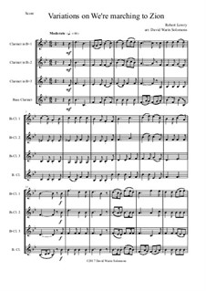 We're Marching to Zion: Variations, for clarinet quartet by Robert Lowry