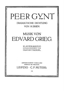 Incidental Music to Ibsen's Play, Op.23: Piano-vocal score by Edvard Grieg