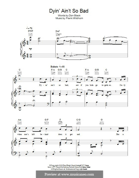 Dyin' ain't so Bad (from the Musical 'Bonnie & Clyde'): For voice and piano (or guitar) by Frank Wildhorn