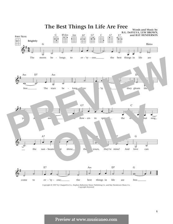 The Best Things in Life are Free (Dinah Shore): For ukulele by Buddy Gard DeSylva, Ray Henderson, Lew Brown