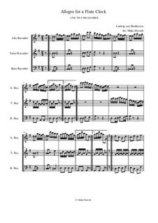 Allegro for a Flute Clock: Arranged for a trio of recorders ATB by Ludwig van Beethoven