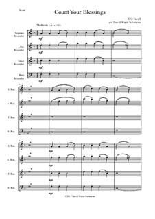 7 Songs of Glory for recorder quartet: Count your blessings by Robert Lowry, William Howard Doane, Charles Wesley, Jr., William Batchelder Bradbury, Charles Hutchinson Gabriel, Edwin Othello Excell, D. B. Towner