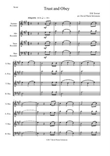 7 Songs of Glory for recorder quartet: Trust and Obey for recorder quartet by Robert Lowry, William Howard Doane, Charles Wesley, Jr., William Batchelder Bradbury, Charles Hutchinson Gabriel, Edwin Othello Excell, D. B. Towner
