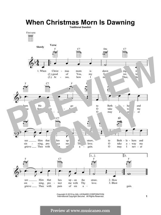 When Christmas Morn Is Dawning: For ukulele by folklore