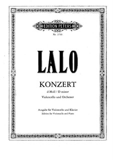 Cello Concerto in D Minor: For cello and piano by Édouard Lalo