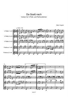 Da Goaß nach, Op.131: Plss/Pfc by Dieter Angerer