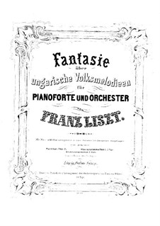 Fantasia on Hungarian Folk Melodies, S.123: For piano by Franz Liszt
