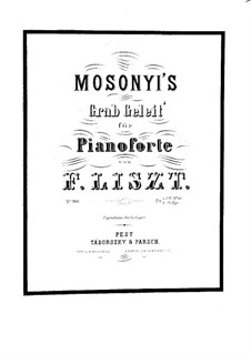 Mosonyis Grabgeleit, S.194: Mosonyis Grabgeleit by Franz Liszt