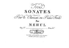 Three Sonatas for Piano, Op.1 No.1-2: Three Sonatas for Piano by Étienne Méhul