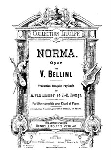 Complete Opera: Italian and french texts by Vincenzo Bellini