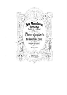 Songs without Words, Op.19, 30, 38, 53, 62, 67: For violin and piano – violin part by Felix Mendelssohn-Bartholdy