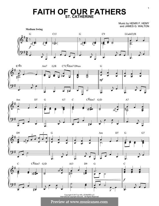 Faith of Our Fathers: For piano by Henri F. Hemy, James G. Walton