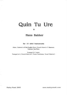 Quin Tu Ure: For 10 wind instruments by Hans Bakker