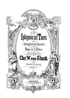 Iphigenia in Tauris, Wq.46: Piano-vocal score by Christoph Willibald Gluck