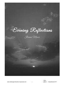 Evening Reflections, Op.34: Evening Reflections by Andrew Goncharenko
