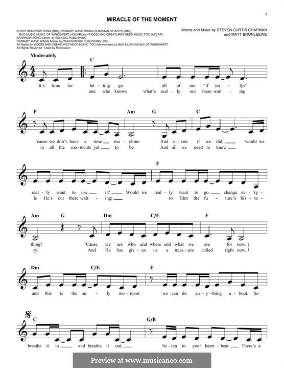 Miracle of the Moment (Steven Curtis Chapman): Melody line by Matt Bronleewe