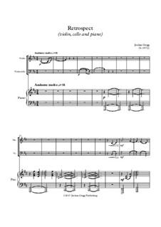 Retrospect (violin, cello and piano): Retrospect (violin, cello and piano) by Jordan Grigg