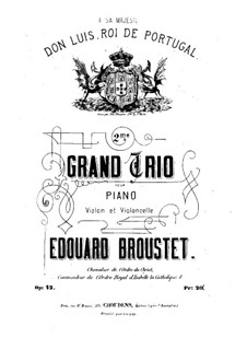Piano Trio No.2 in A Major, Op.42: Full score by Édouard Broustet
