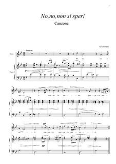 No, no, non si speri: For mezzo-soprano and piano by Giacomo Carissimi