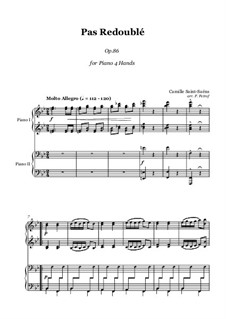 Pas redoublé, Op.86: For piano four hands by Camille Saint-Saëns