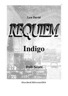 Requiem Indigo: Full score by Len David