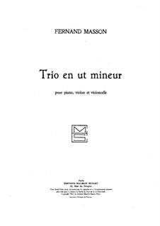 Piano Trio in C Minor: Full score by Fernand Masson