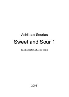 Sweet And Sour 1: Sweet And Sour 1 by Achilleas Sourlas