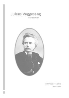 Julens vuggensang (Christmas Lullaby), EG 155: For bass guitar by Edvard Grieg