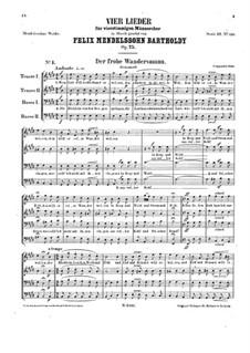 Four Songs for Male Choir 'Wandersmann', Op.75: Complete set by Felix Mendelssohn-Bartholdy