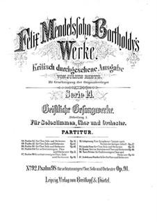 Psalm No.98 'Singet dem Herrn ein neues Lied' (Sing to the Lord a New Song), Op.91: Psalm No.98 'Singet dem Herrn ein neues Lied' (Sing to the Lord a New Song) by Felix Mendelssohn-Bartholdy