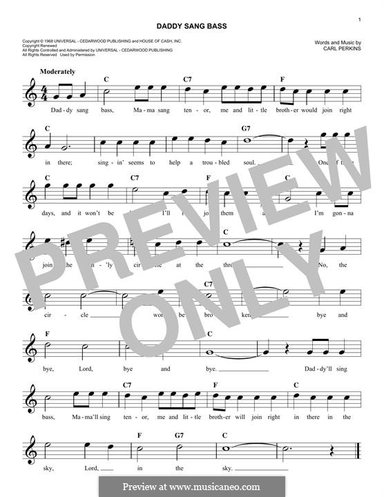 Daddy Sang Bass (Johnny Cash): Melody line by Carl Lee Perkins