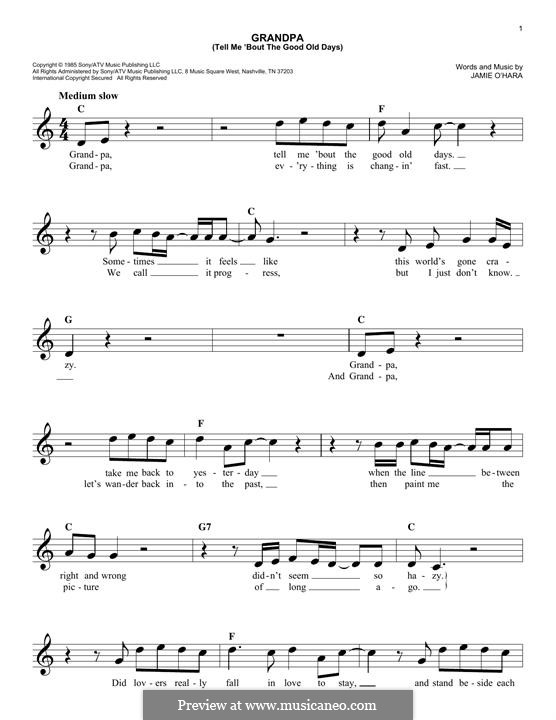 Grandpa / Tell Me 'Bout The Good Old Days (The Judds): Melody line by Jamie O'Hara