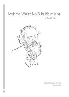 Waltz No.8: Arrangement for double bass by Johannes Brahms