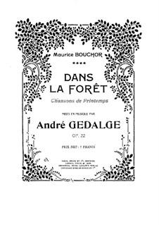 Dans la Foret, Op.22: Dans la Foret by André Gedalge
