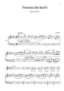 Fenesta che lucivi: For voice and piano by Vincenzo de Meglio
