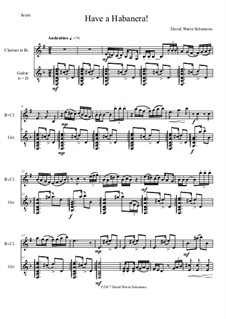 Have a Habanera: For clarinet and guitar by David W Solomons