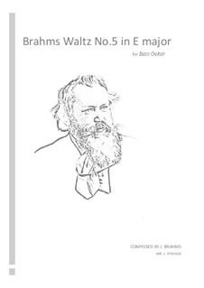 Waltz No.5: Arrangement for bass guitar by Johannes Brahms