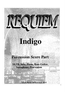 Requiem Indigo: Percussion part by Len David