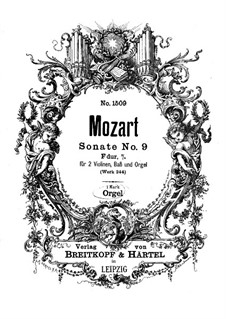 Church Sonata for Two Violins, Organ and Basso Continuo No.10 in F Major, K.244: Organ part by Wolfgang Amadeus Mozart