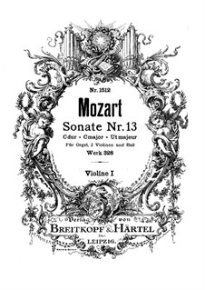 Church Sonata for Two Violins, Organ and Basso Continuo No.15 in C Major, K.328 (317c): Violin I part by Wolfgang Amadeus Mozart