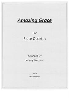 Amazing Grace: For flute quartet by folklore