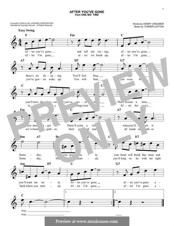 After You've Gone (Sophie Tucker): Melody line by Henry Creamer, J. Turner Layton