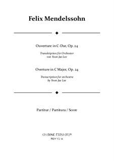 Overture for Wind Instruments, Op.24: Transcribed for full orchestra – full score by Felix Mendelssohn-Bartholdy
