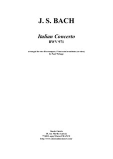 Italian Concerto, BWV 971: For 2 Bb trumpets, F horn and trombone or tuba by Johann Sebastian Bach