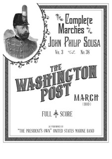Washington Post March: For ensemble instruments by John Philip Sousa