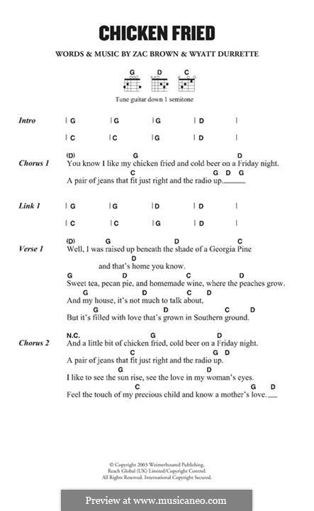 Chicken Fried (Zac Brown Band): Lyrics and chords by Wyatt Durrette, Zac Brown