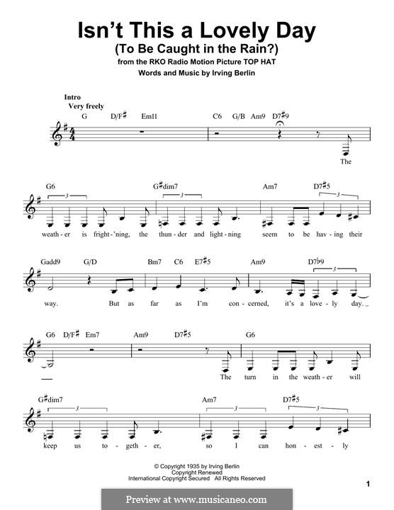 Isn't This a Lovely Day (To Be Caught in the Rain?): Lyrics and chords by Irving Berlin