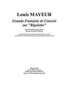 Grande Fantaisie sur Rigoletto de Verdi, Op.42: For alto saxophone and piano by Louis Adolphe Mayeur